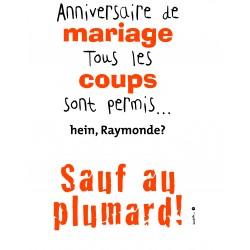 Anniversaire de mariage Tous les coups sont permis ...